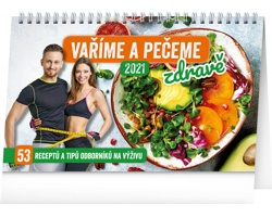 Stolní kalendář Vaříme a pečeme zdravě 2021